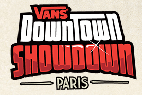 Vans DownTown ShowDown Paris 2013 02