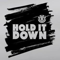 HOLD IT DOWN video Element Skateboards Logo vidéo