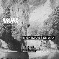 FLYER Nightmares On Wax Boiler Room DJ Set petit