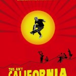 """Film """"This ain't California"""""""