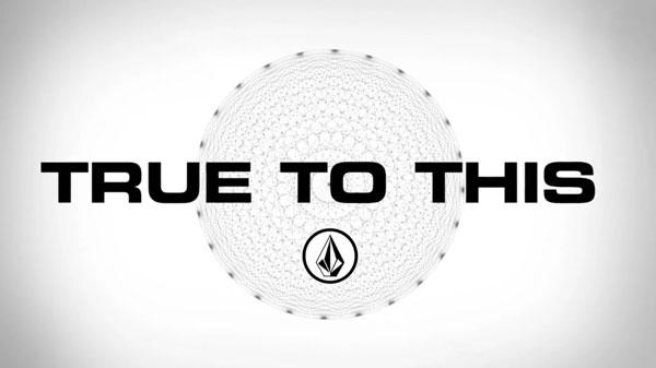 """film skate """"True to this"""" de Volcom Affiche"""
