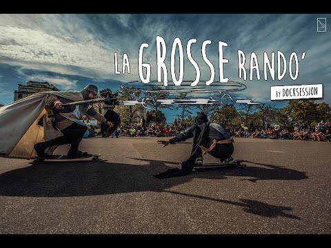 La grosse rando' by DockSession